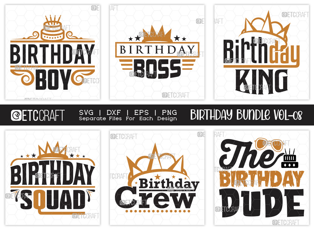 Birthday Bundle Vol-08 | Birthday Boy SVG