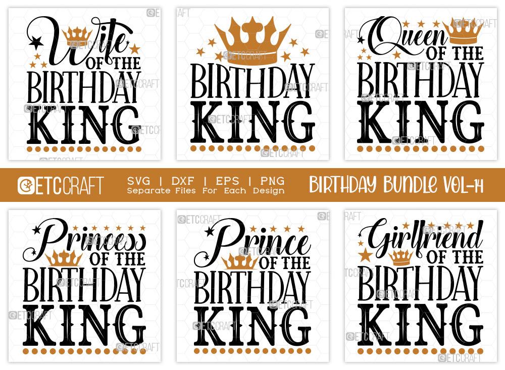 Birthday Bundle Vol-14 | Birthday King SVG