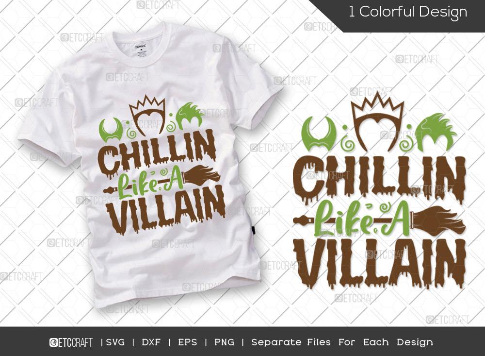Chillin Like A Villain SVG Cut File | Halloween
