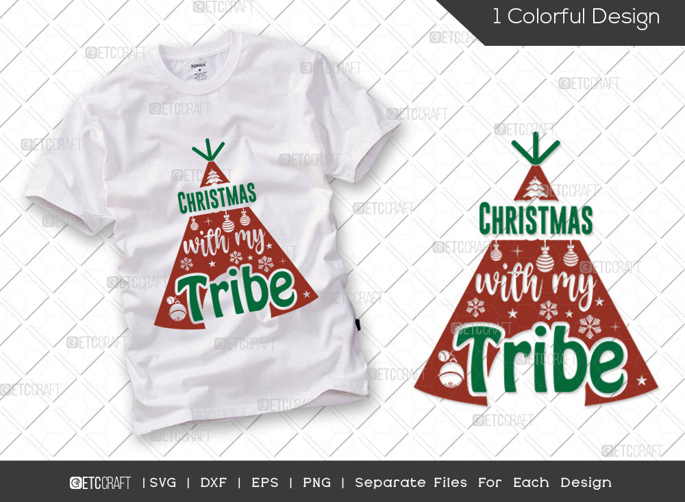 Christmas With My Tribe SVG Cut File