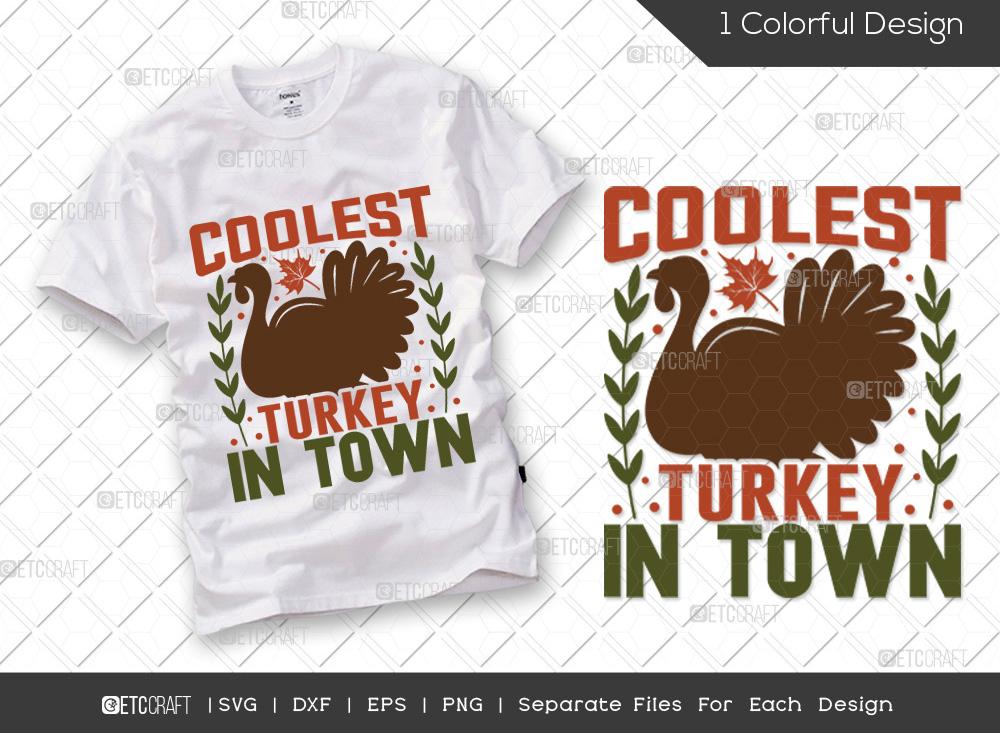 Coolest Turkey In Town SVG | Turkey Day SVG