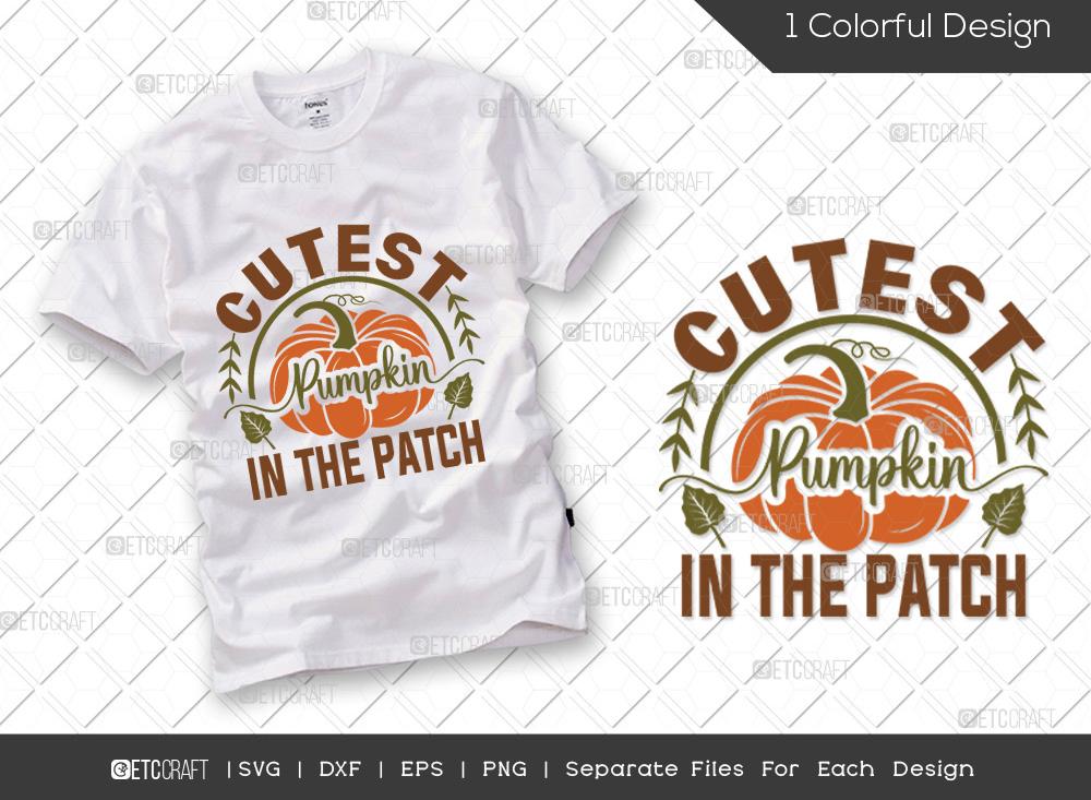 Cutest Pumpkin In The Patch SVG | Pumpkin SVG