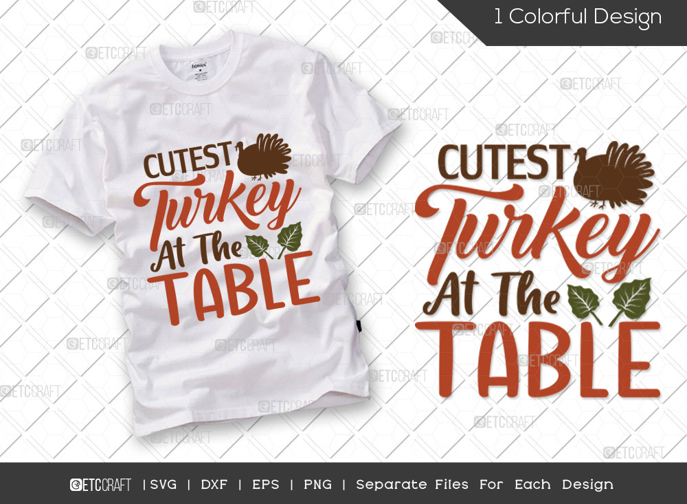 Cutest Turkey At The Table SVG Cut File