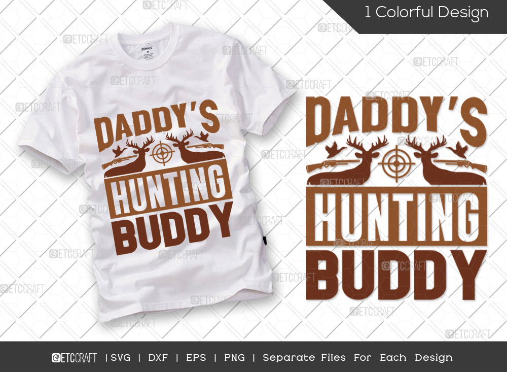 Daddys Hunting Buddy SVG | Hunting Dad SVG