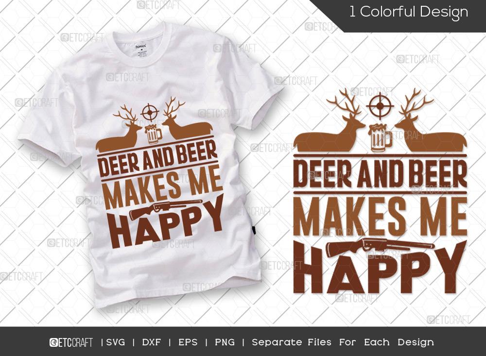 Deer And Beer Makes Me Happy SVG Cut File