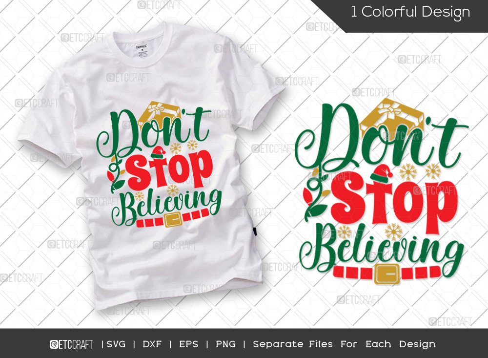 Dont Stop Believing SVG | Christmas SVG