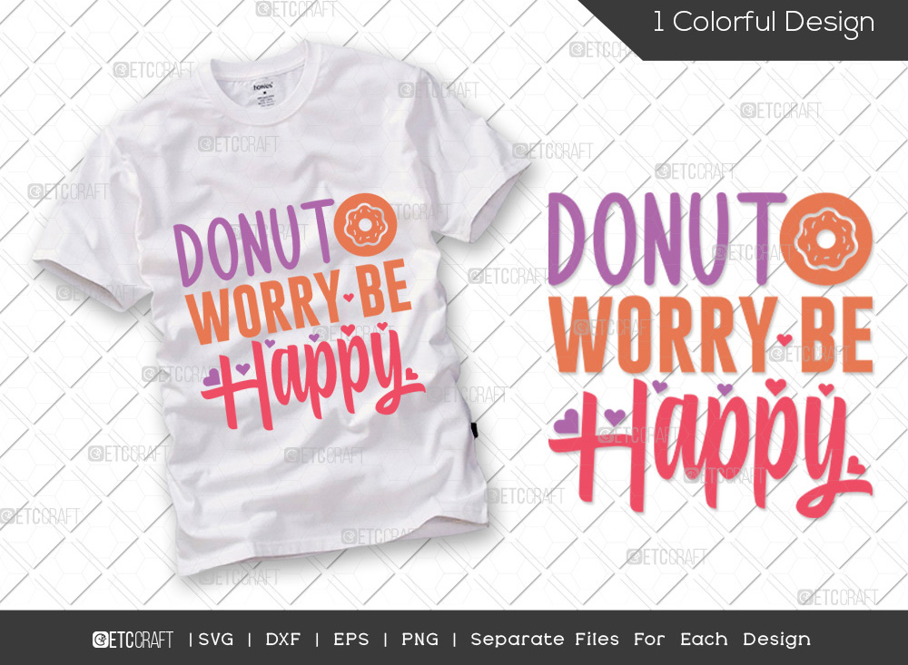 Donut Worry Be Happy SVG | Cooking SVG