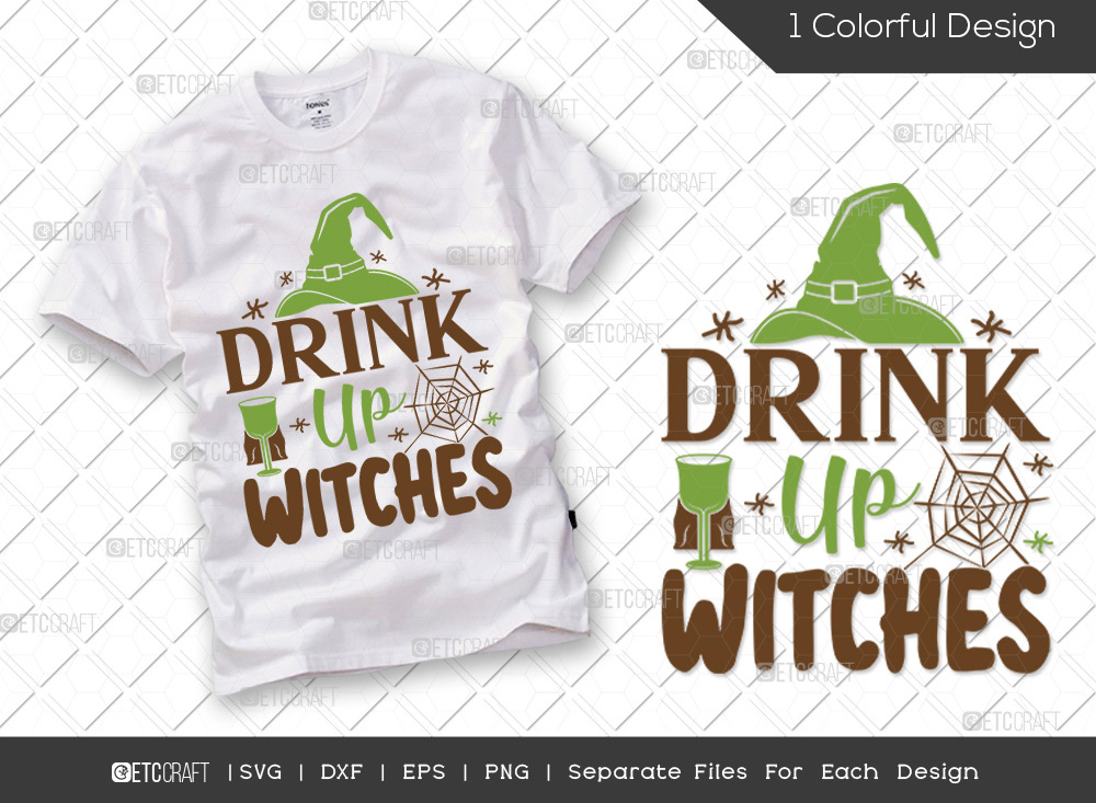 Drink Up Witches SVG Cut File | Halloween SVG