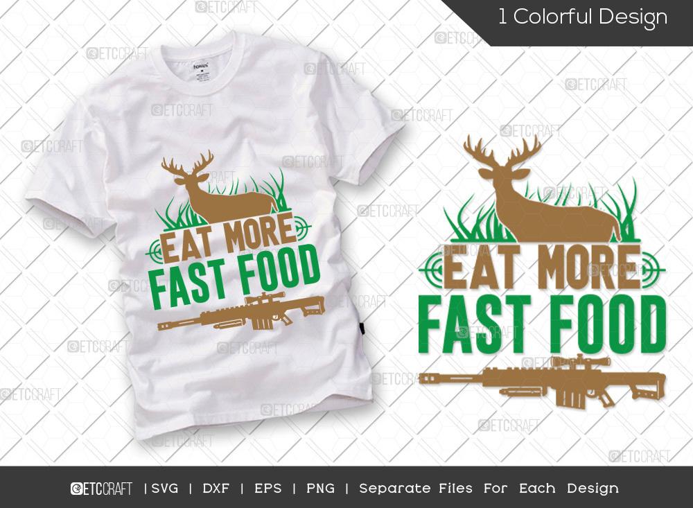 Eat More Fast Food SVG | Hunting Life SVG