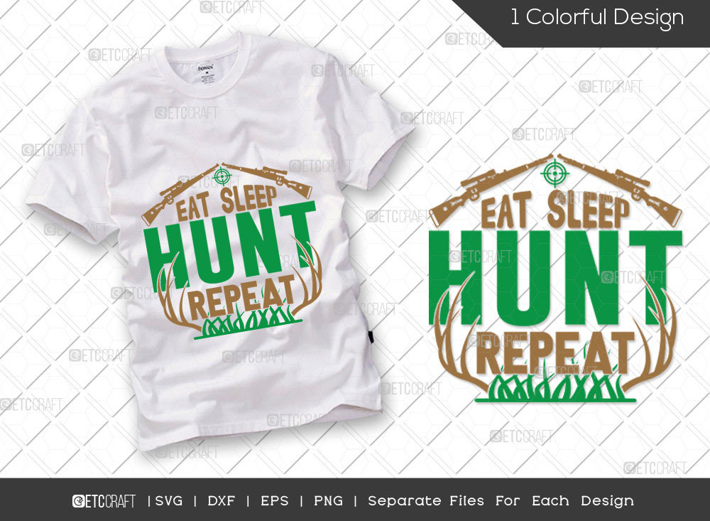 Eat Sleep Hunt Repeat SVG | Hunting SVG