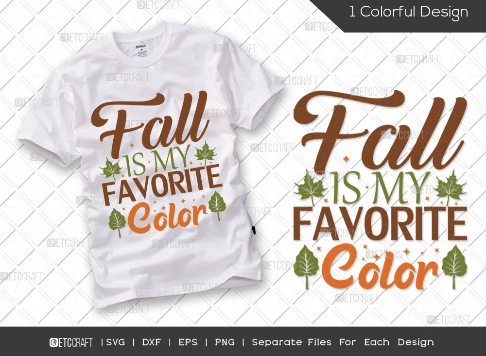 Fall Is My Favorite Color SVG | Fall Leaves SVG
