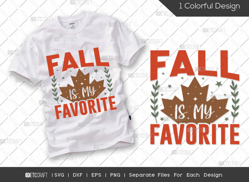 Fall Is My Favorite SVG Cut File | Leaves SVG