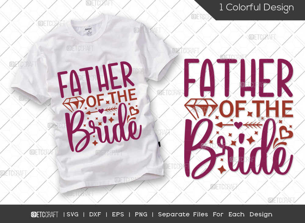 Father Of The Bride SVG Cut File   Wedding SVG