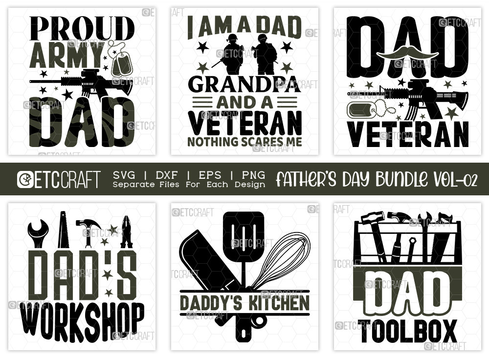 Fathers Day Bundle Vol-02 | Proud Army Dad SVG