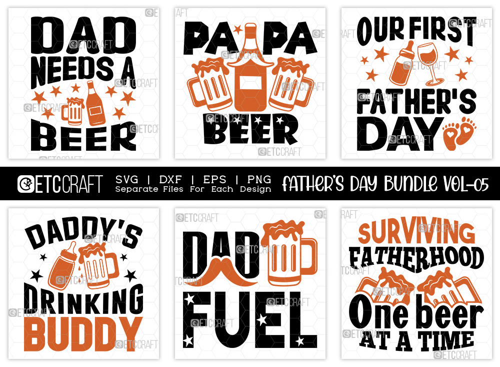 Fathers Day Bundle Vol-05 | Dad Need's A Beer
