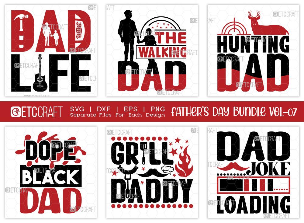 Fathers Day Bundle Vol-07 | Dad Life SVG