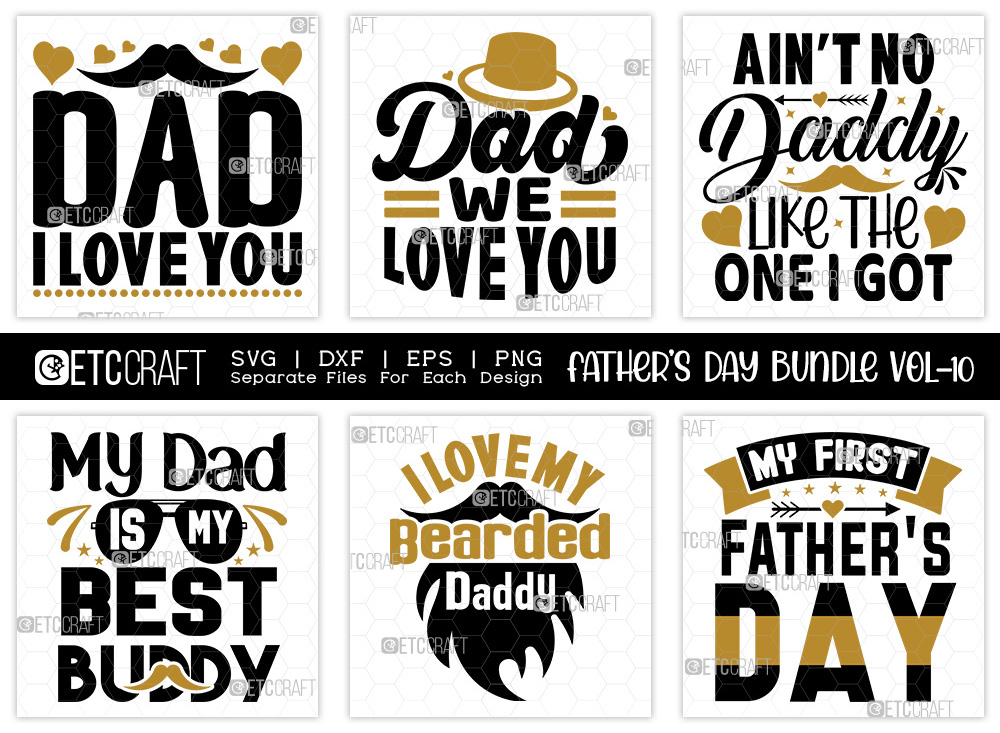 Fathers Day Bundle Vol-10 | Dad I Love You SVG