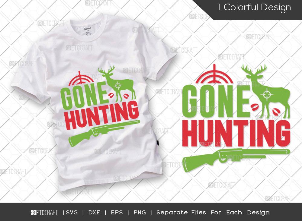 Gone Hunting SVG Cut File | Hunter SVG