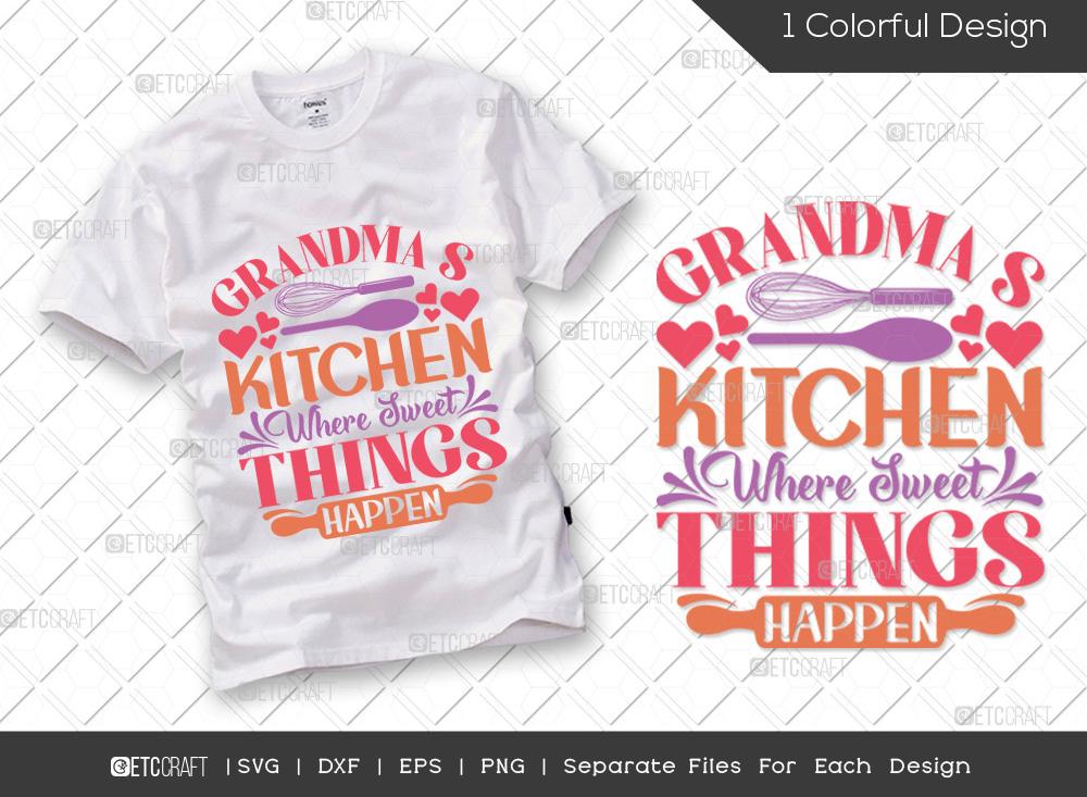 Grandmas Kitchen Where Sweet SVG | Chef SVG