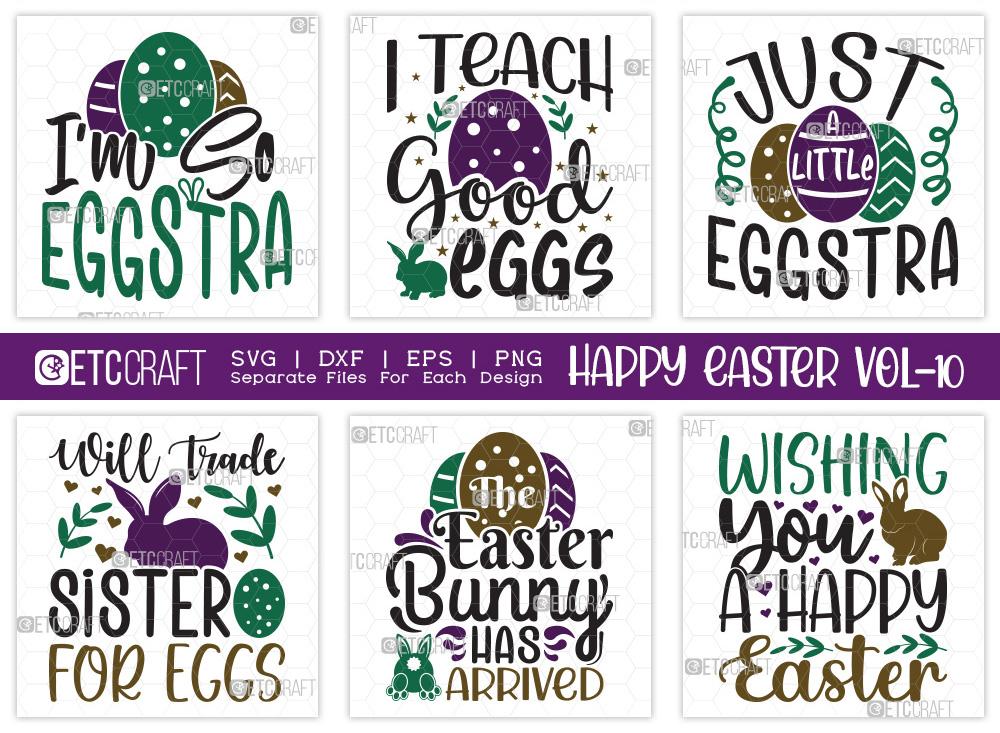 Happy Easter SVG Bundle Vol-10   I'm So Eggstra