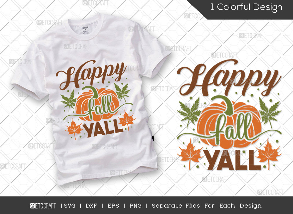 Happy Fall Yall SVG Cut File   Thanksgiving SVG