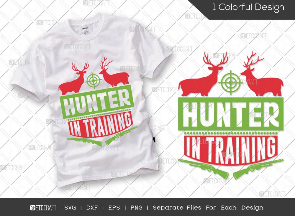 Hunter In Training SVG | Hunting Season SVG