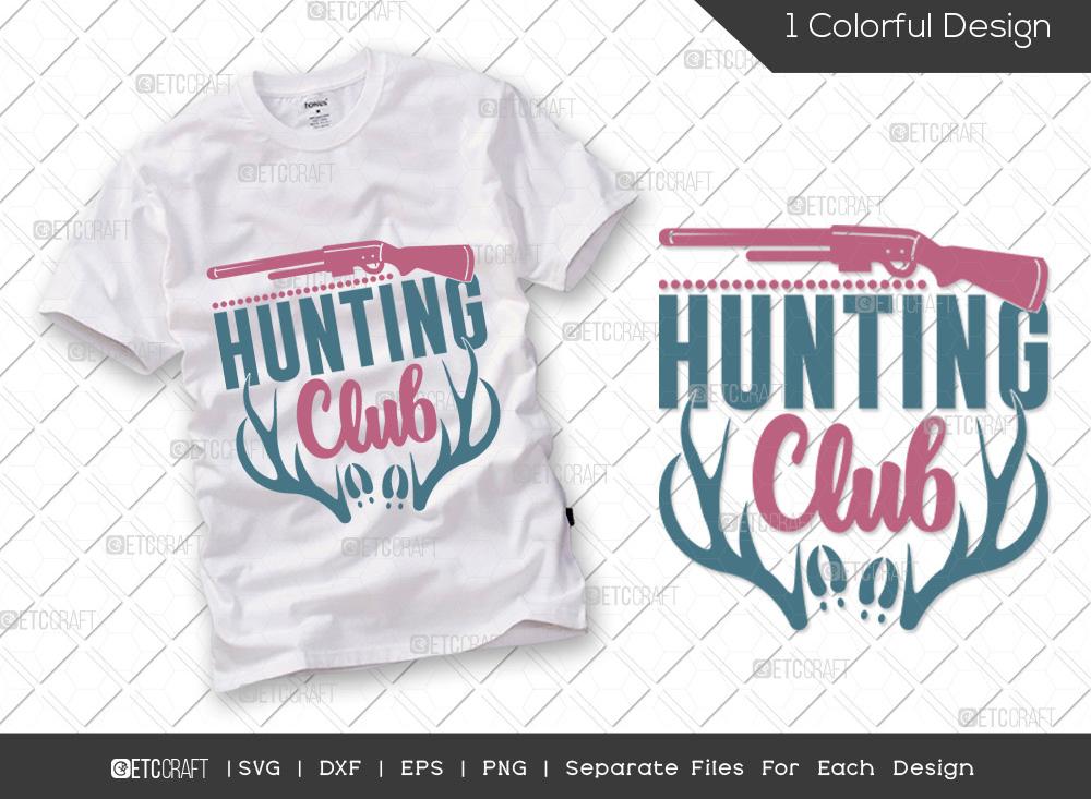 Hunting Club SVG Cut File | Hunting Season SVG