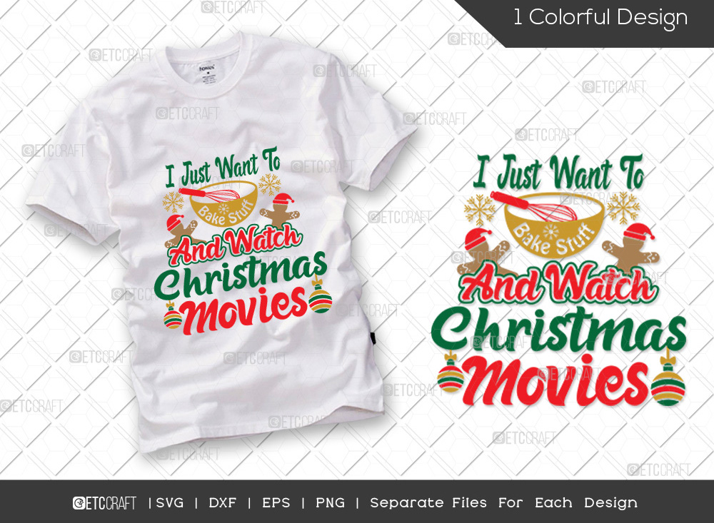 I Just Want To Bake Stuff SVG   Christmas SVG
