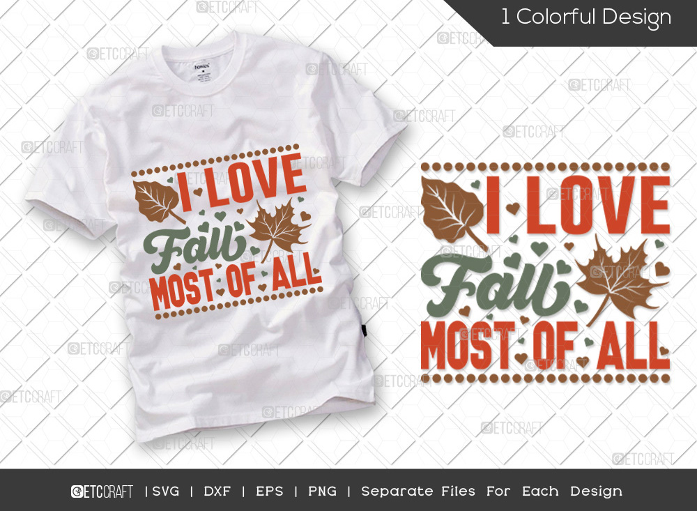 I Love Fall Most Of All SVG | Thanksgiving SVG