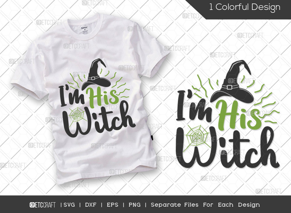 Im His Witch SVG Cut File | Halloween SVG