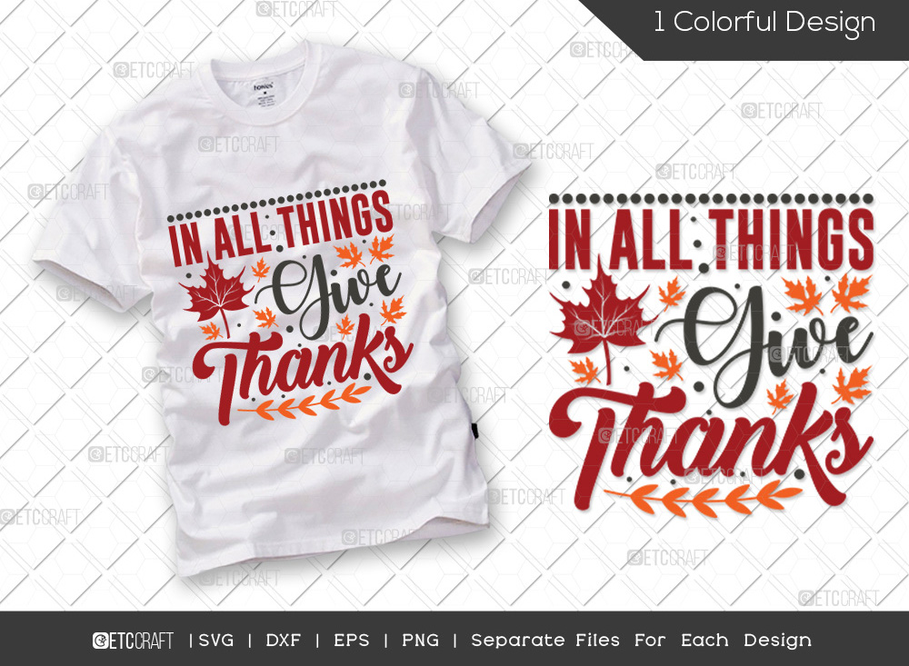 In All Things Give Thanks SVG | Thankful SVG