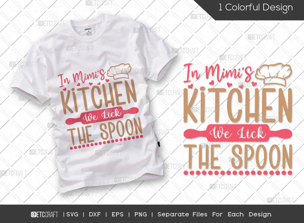 In Mimis Kitchen We Lick SVG | Cooking SVG