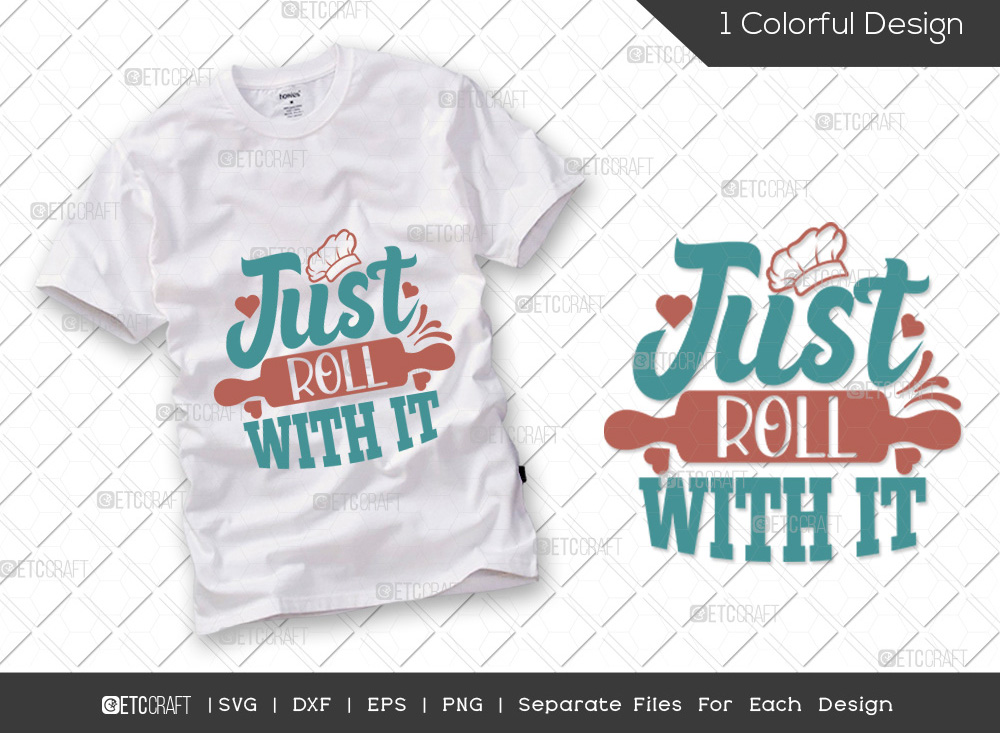 Just Roll With It SVG Cut File   Kitchen SVG