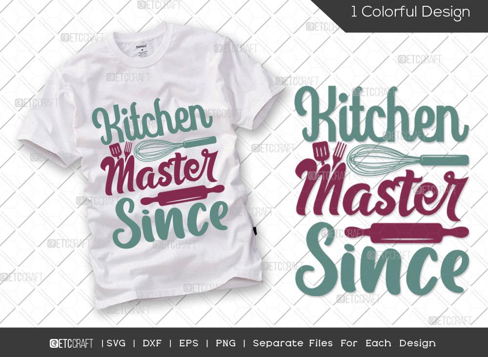 Kitchen Master Since SVG Cut File | Chef SVG
