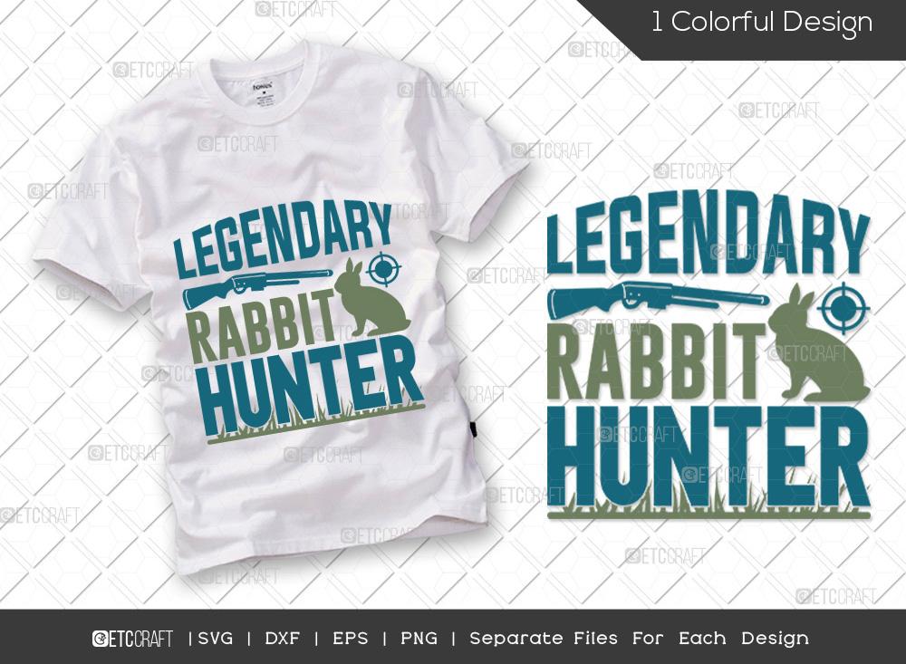 Legendary Rabbit Hunter SVG | Hunting SVG