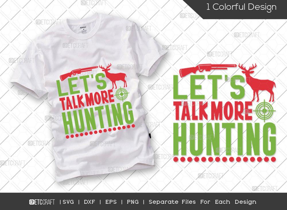 Lets Talk More Hunting SVG | Hunter SVG