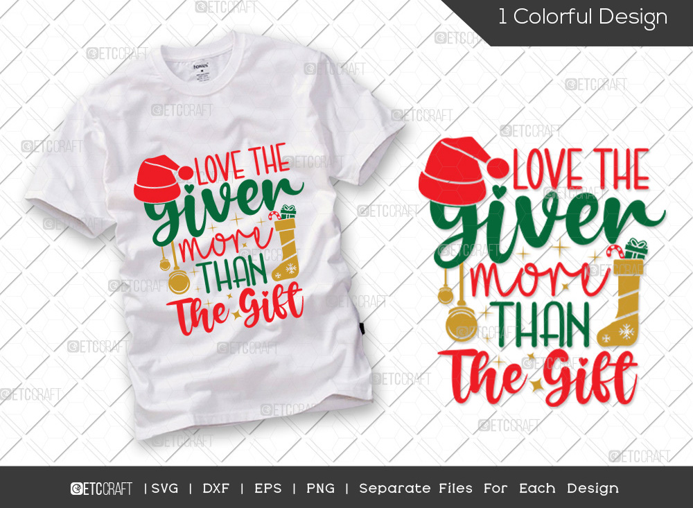 Love The Giver More Than The Gift SVG Cut File
