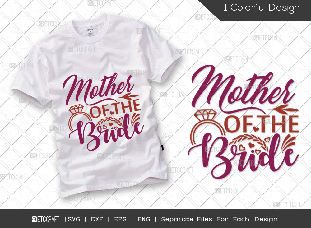 Mother Of The Bride SVG | Wedding SVG