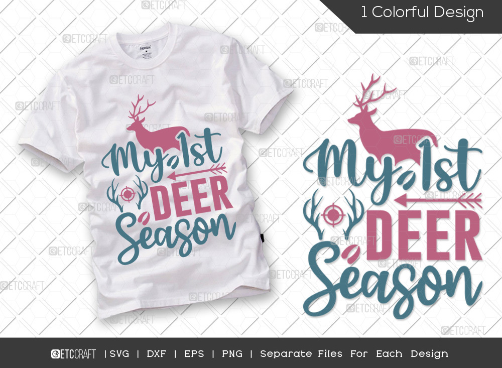 My 1st Deer Season SVG Cut File | Hunting SVG