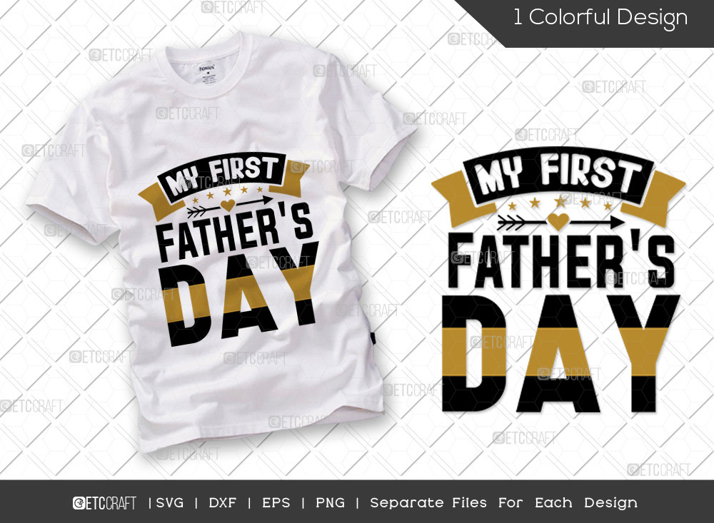 My First Fathers Day SVG Cut File | Dad SVG