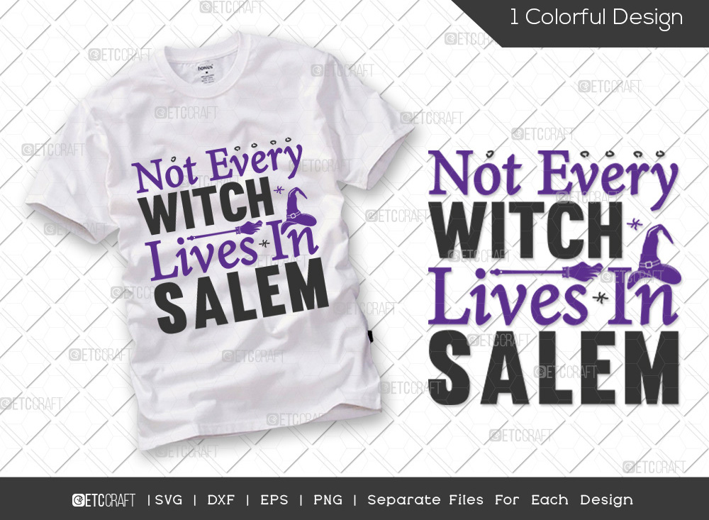 Not Every Witch Lives In Salem SVG | Halloween
