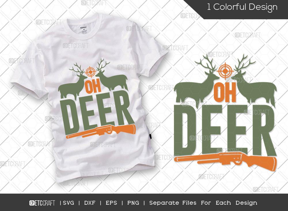 Oh Deer SVG Cut File   Hunting Dad SVG