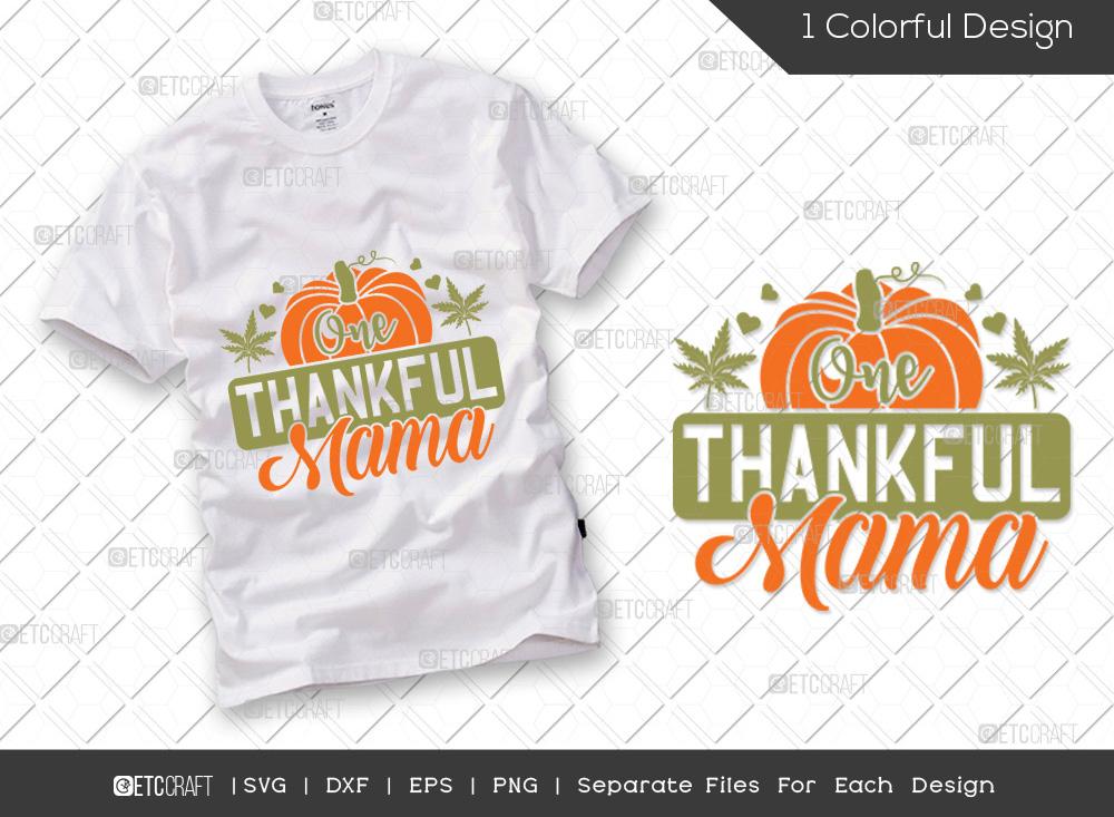 One Thankful Mama SVG Cut File | Thankful Svg