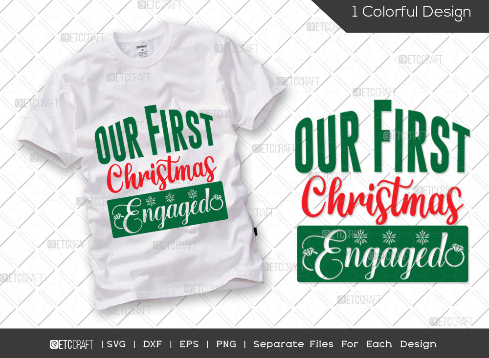 Our First Christmas Engaged SVG Cut File