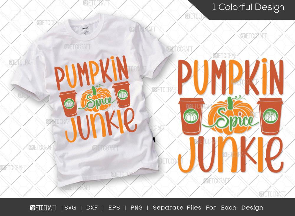 Pumpkin Spice Junkie SVG | Thanksgiving SVG