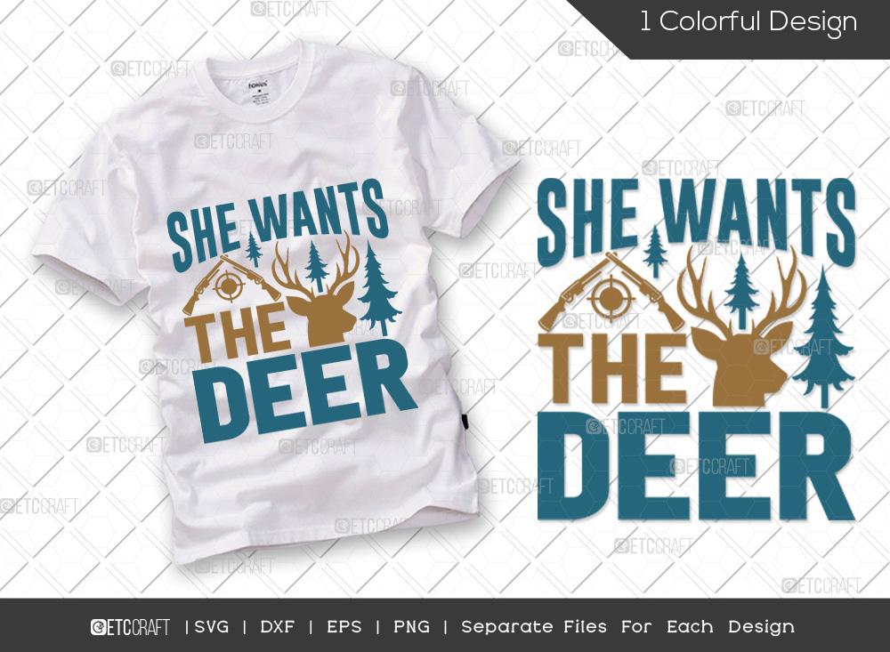 She Wants The Deer SVG Cut File | Hunter SVG