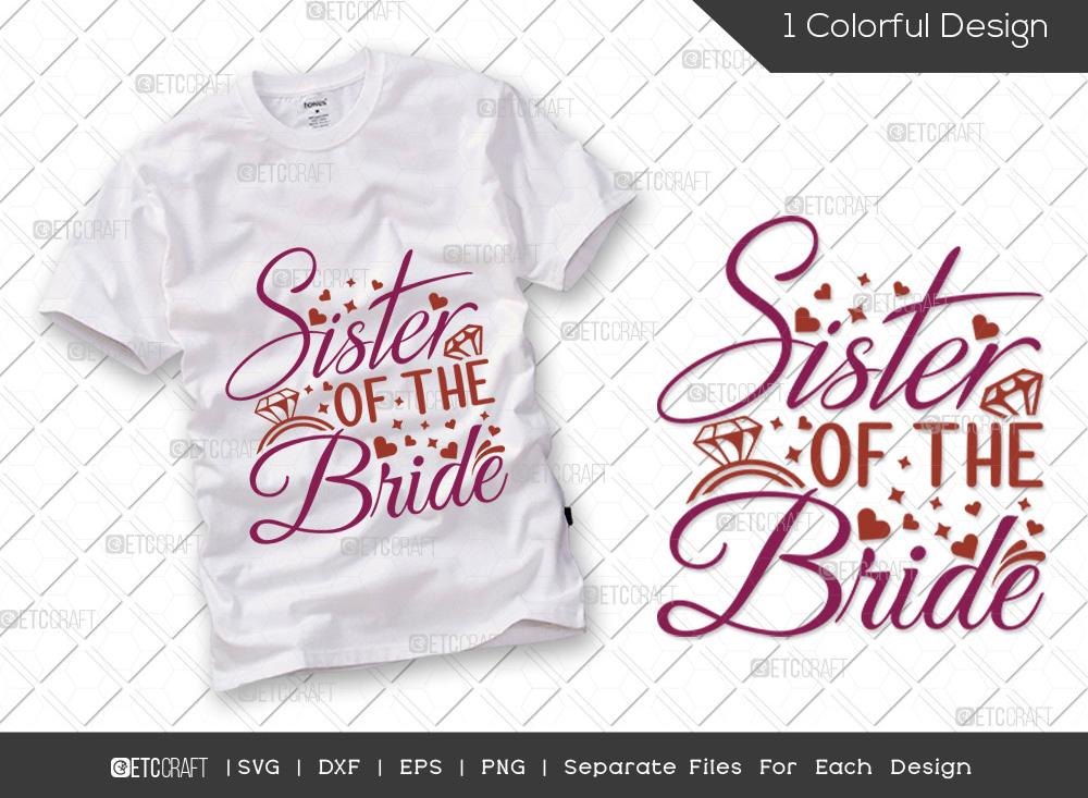 Sister Of The Bride SVG Cut File | Wedding SVG