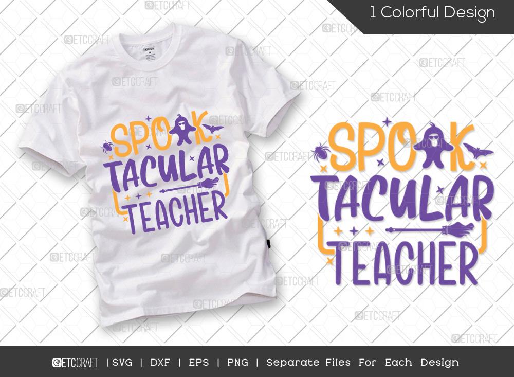Spook Tacular Teacher SVG   Halloween SVG