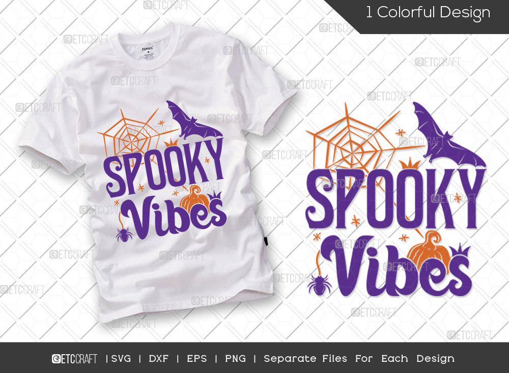 Spooky Vibes SVG Cut File   Halloween SVG