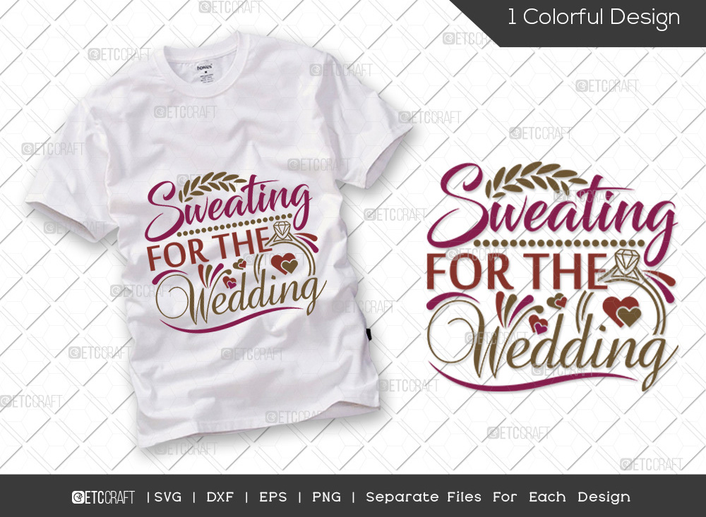 Sweating For The Wedding SVG | Marriage SVG